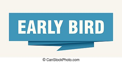 early bird sign. early bird paper origami speech bubble. ...
