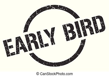 early bird stamp - early bird black round stamp