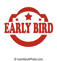 Early Bird-stamp - Red stamp with text Early Bird, vector ...