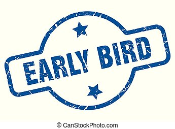 early bird vintage stamp. early bird sign