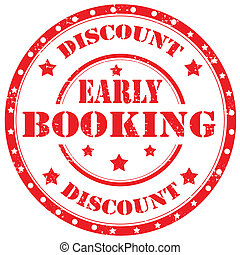 Early Booking-stamp - Grunge rubber stamp with text Early ...