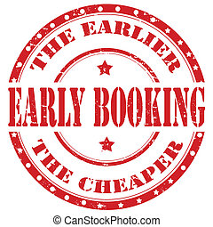 Early Booking-stamp - Grunge rubber stamp with text Early...