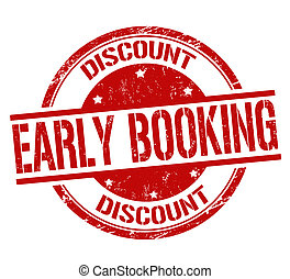 Early booking stamp - Early booking discount grunge rubber...