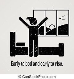 Early to Bed and Early to Rise - A motivational and...