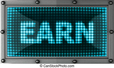 earn  announcement on the LED display