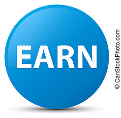Earn cyan blue round button