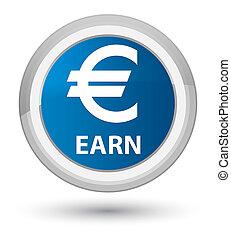 Earn (euro sign) prime blue round button