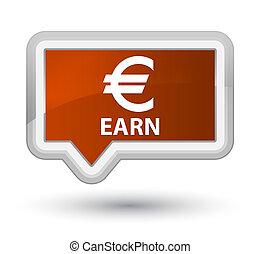 Earn (euro sign) prime brown banner button