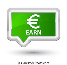 Earn (euro sign) prime green banner button