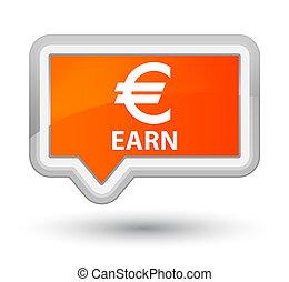 Earn (euro sign) prime orange banner button