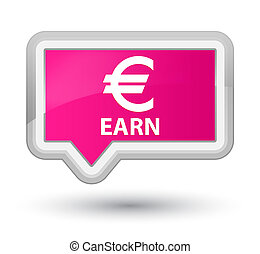 Earn (euro sign) prime pink banner button