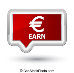 Earn (euro sign) prime red banner button