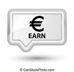 Earn (euro sign) prime white banner button