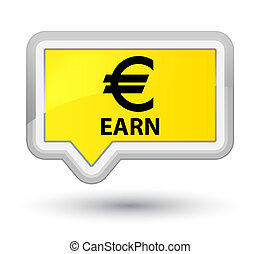 Earn (euro sign) prime yellow banner button