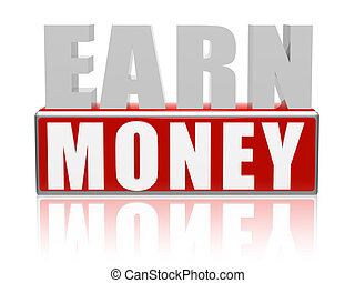 earn money in red white banner - letters and block