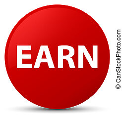 Earn red round button