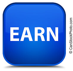 Earn special blue square button