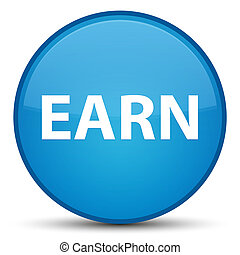 Earn special cyan blue round button