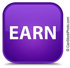 Earn special purple square button