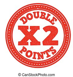 Earn x2 double points stamp - Earn x2 double points grunge...