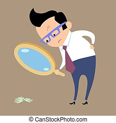 Businessman looking for money in magnifying glass