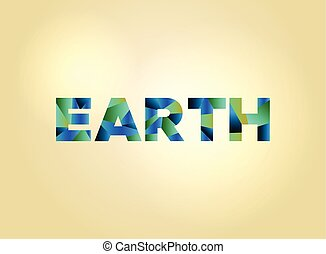 Earth Concept Colorful Word Art