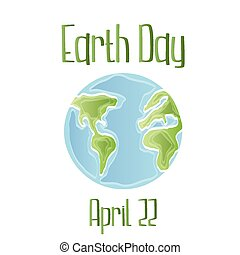 earth day - a white background with earth and text