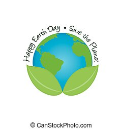 Earth day - Isolated planet with a pair of leaves and text...