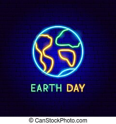 Earth Day Neon Label