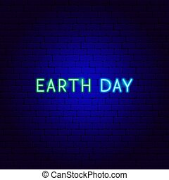 Earth Day Neon Text