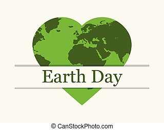 Earth Day, planet earth in the form of a heart. World day. Vector illustration