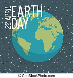 Earth day poster design in flat style. Planet in space background vector illustration. Save the planet concept.