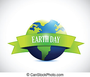 earth day sign banner illustration design over a white...