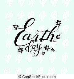 Earth day sign on light blue background