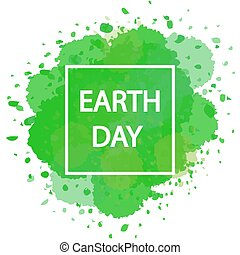 Earth Day with white frame on a green watercolor background