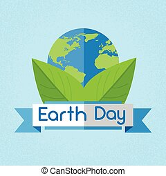 Earth Day World National April Holiday Globe Green Leaf Ecological Protection Concept