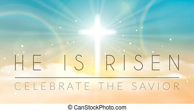 Easter banner with text 'He is risen', shining across and heaven with white clouds. Vector illustration background.