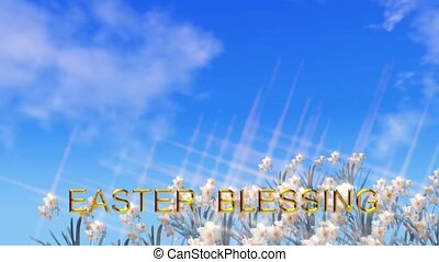 Easter blessing card with daffodils moving in the wind, a blue sky and moving clouds, there are two separate scenes