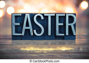 Easter Concept Metal Letterpress Type