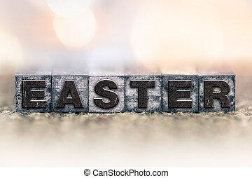 Easter Concept Vintage Letterpress Type