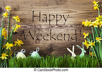 Easter Decoration, Gras, Text Happy Weekend - Wooden...