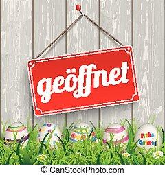 "Easter Eggs Grass Wod Geoeffnet - German text ""geoeffnet, ..."