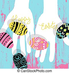 Easter eggs in hands. Bright colors Easter postcard. Calligraphy, wooden board. Vector illustratiion.