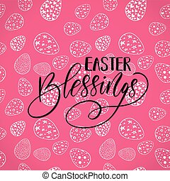 Easter holiday celebration. Easter Blessings handwriting lettering