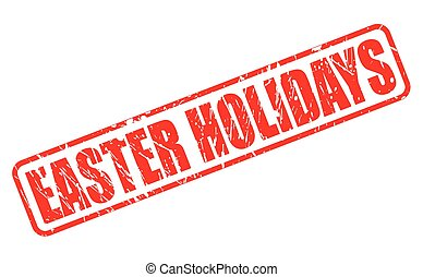 EASTER HOLIDAYS red stamp text