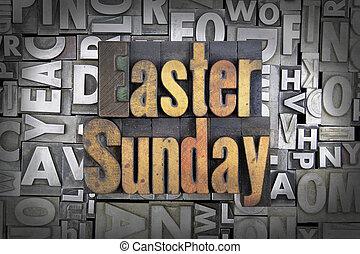 Easter Sunday written in vintage letterpress type