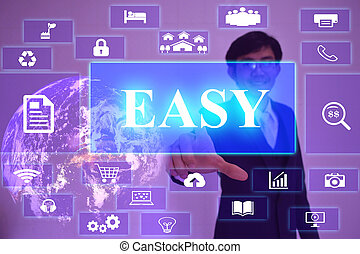 EASY concept  presented by  businessman touching on  virtual  screen ,image element furnished by NASA