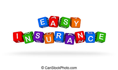 Easy Insurance Colorful Sign. Multicolor Toy Blocks.