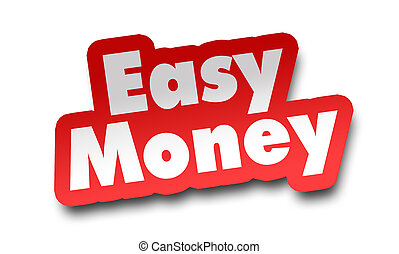 easy money concept 3d illustration isolated