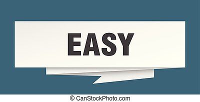 easy sign. easy paper origami speech bubble. easy tag. easy...